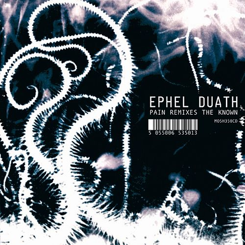 Play & Download Pain Remixes the Known by Ephel Duath | Napster