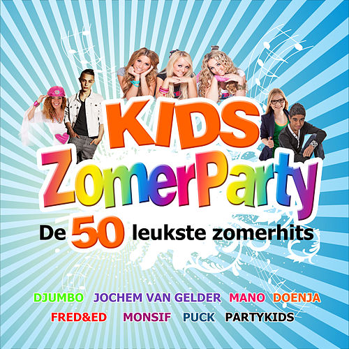 Kids Zomerparty by Various Artists