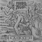 Laibach Remixes by Morbid Angel