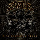 Play & Download Five Serpent's Teeth by Evile | Napster