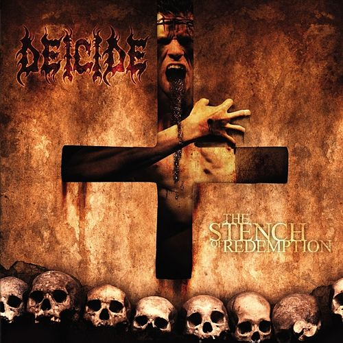 Play & Download The Stench of Redemption by Deicide | Napster