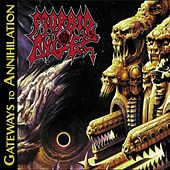 Gateways to Anihilation by Morbid Angel