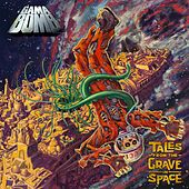 Tales from the Grave in Space by Gama Bomb