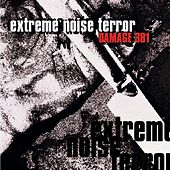 Play & Download Damage 381 by Extreme Noise Terror | Napster