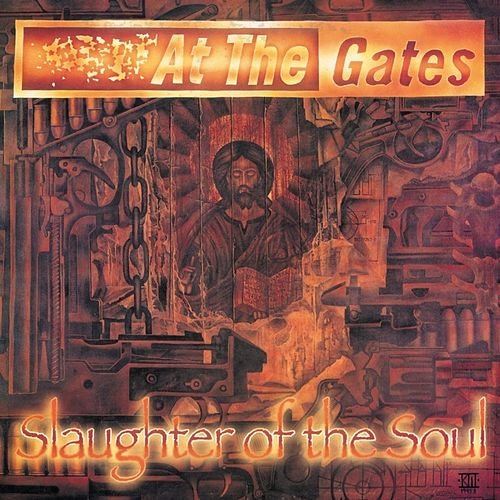 Play & Download Slaughter of the Soul by At the Gates | Napster