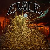 Play & Download Infected Nations by Evile | Napster