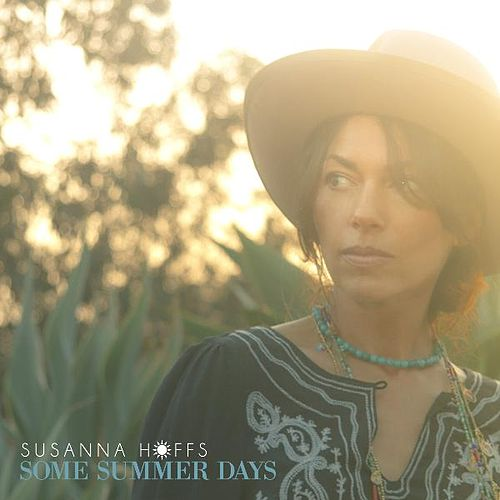 Some Summer Days by Susanna Hoffs