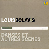 Play & Download Danses et autres scènes by Louis Sclavis | Napster