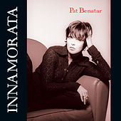 Play & Download Innamorata by Pat Benatar | Napster