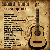 Play & Download Spanish Guitar: The Best Popular Hits by Various Artists | Napster