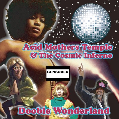 Play & Download Doobie Wonderland by Acid Mothers Temple | Napster