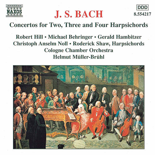 Play & Download BACH, J.S.: Concertos for Two, Three and Four  Harpsichords by Cologne Chamber Orchestra | Napster