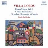VILLA-LOBOS: A Prole do Bebe, No. 1 / Cirandas by Sonia Rubinsky
