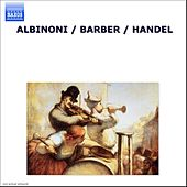 Play & Download ALBINONI / BARBER / HANDEL (UK) by Various Artists | Napster