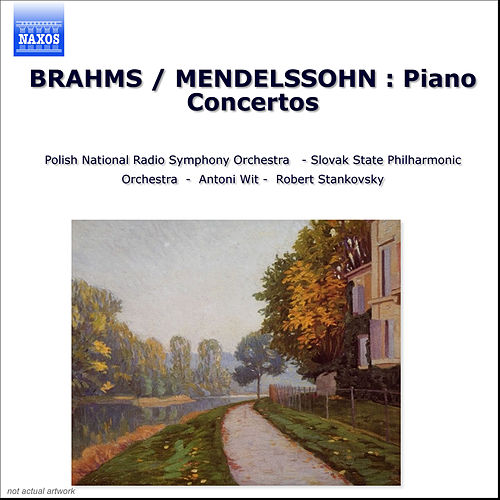 BRAHMS / MENDELSSOHN : Piano Concertos by Various Artists