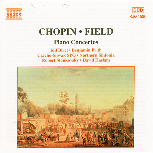 Play & Download CHOPIN: Piano Concerto No. 2 / FIELD: Piano Concerto No. 1 by Various Artists | Napster