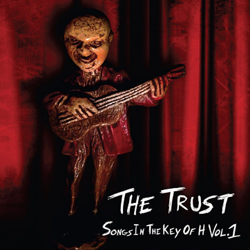 Play & Download Songs In The Key Of H, Vol. 1 by Trust | Napster