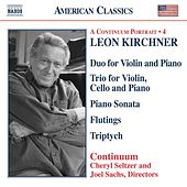 Play & Download KIRCHNER: Duo for Violin and Piano / Piano Trio / Piano Sonata / Triptych by Various Artists | Napster