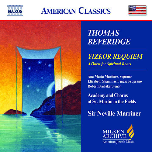 Play & Download BEVERIDGE: Yizkor Requiem by Academy of St. Martin in the Field | Napster