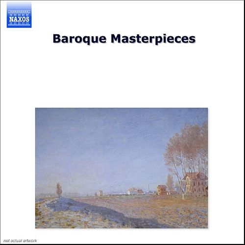 Play & Download Baroque Masterpieces by Various Artists | Napster