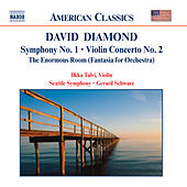 DIAMOND: Symphony No. 1 / Violin Concerto No. 2 / Enormous Room by Various Artists