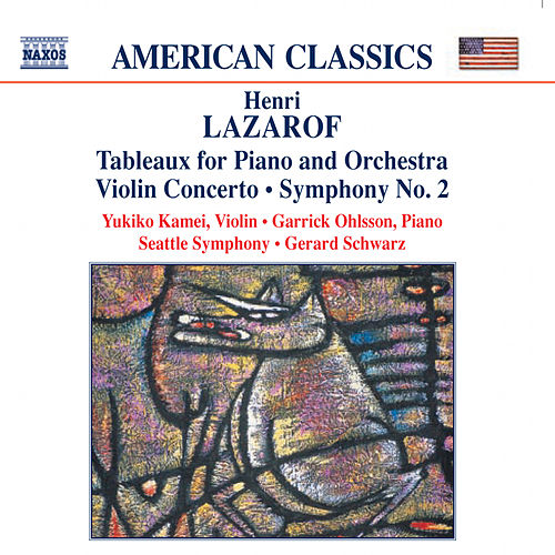 Play & Download LAZAROF: Tableaux / Violin Concerto / Symphony No. 2 by Various Artists | Napster