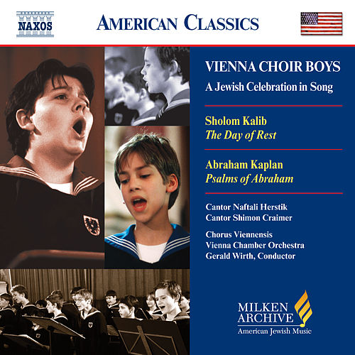 VIENNA CHOIR BOYS: A Jewish Celebration in Song by Chorus Viennensis