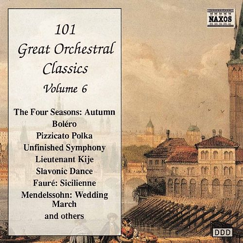 Play & Download 101 GREAT ORCHESTRAL CLASSICS, Vol.  6 by Various Artists | Napster