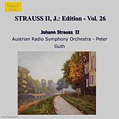 STRAUSS II, J.: Edition - Vol. 26 by Austrian Radio Symphony Orchestra