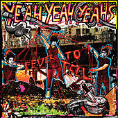 Fever To Tell de Yeah Yeah Yeahs