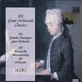 Play & Download 101 Great Orchestral Classics by Various Artists | Napster
