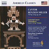 Play & Download MILLER, Benzion: Cantor Benzion Miller Sings Cantorial Concert Masterpieces by Benzion Miller | Napster