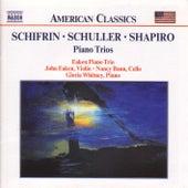 SCHIFRIN / SCHULLER / SHAPIRO: Piano Trios by Eaken Piano Trio