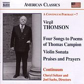 THOMSON, V.: Vocal and Chamber Works by Continuum
