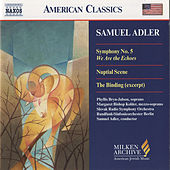 ADLER: Symphony No. 5 / Nuptial Scene / The Binding by Various Artists