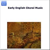 Early English Choral Music by Various Artists