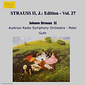 STRAUSS II, J.: Edition - Vol. 27 by Austrian Radio Symphony Orchestra