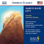 LEVY: Masada / Canto de los Marranos by Various Artists