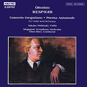 RESPIGHI: Concerto Gregoriano / Poema Autunnale by Takako Nishizaki