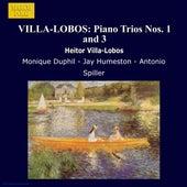 VILLA-LOBOS: Piano Trios Nos. 1 and 3 by Monique Duphil