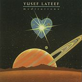 Meditations by Yusef Lateef