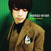 Play & Download Le Jour Du Poisson by Thomas Fersen | Napster