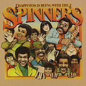 Play & Download Happiness Is Being With Spinners by The Spinners | Napster