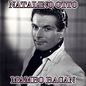 Play & Download Mambo Bacan by Natalino Otto | Napster