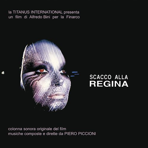 Play & Download Scacco alla regina (Original soundtrack from 'Scacco alla regina') by Piero Piccioni | Napster
