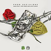 Play & Download Poor Decisions (feat. Rick Ross and Lupe Fiasco) by Wale | Napster