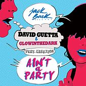 Play & Download Ain't A Party (Feat. Harrison) by David Guetta | Napster