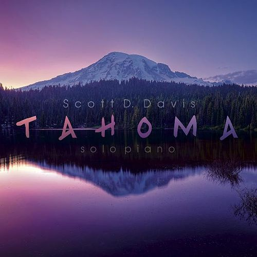 Play & Download Tahoma: Reimagined by Scott D. Davis | Napster