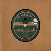 Franck: enregistrements 1923/1942 recordings by Various Artists