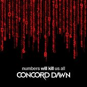 Play & Download Numbers Will Kill Us All by Concord Dawn | Napster